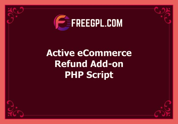 Active eCommerce Refund Add-on Free Download