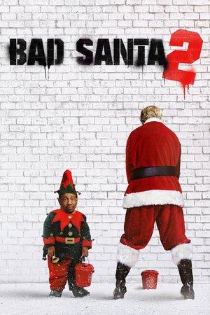 Poster Bad Santa 2 2016