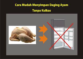 Wajib Tahu!! Cara Mudah dan Baik Menyimpan daging Ayam Mentah