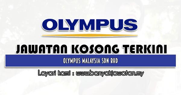 Jawatan Kosong 2021 di Olympus (Malaysia) Sdn. Bhd.