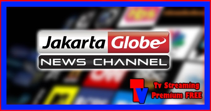 Live Streaming TV - Jakarta Globe News Channel