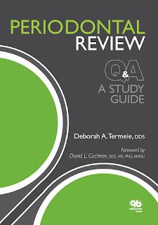 Periodontal Review A Study Guide by Deborah Termeie