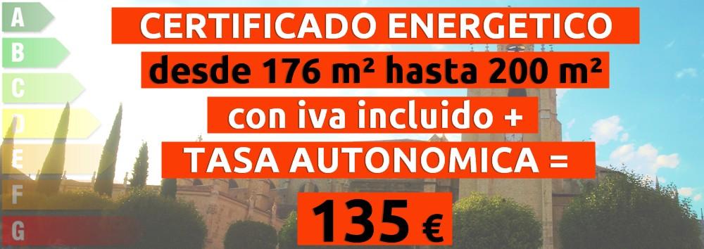 certificado y tasa 176 hasta 200 m2 = 135 €