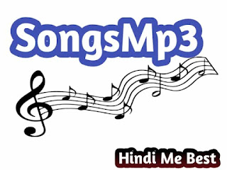SongsMp3 2020 - Download Latest Bollywood Mp3 Songs Here For Free