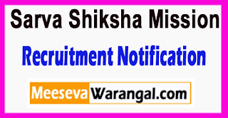 SSA Sarva Shiksha Mission Recruitment Notification 2017 Last Date 22-06-2017