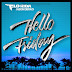 [Official Video] Flo Rida Ft. Jason Derulo - Hello Friday