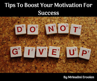 Tips To Boost Your Motivation For Success