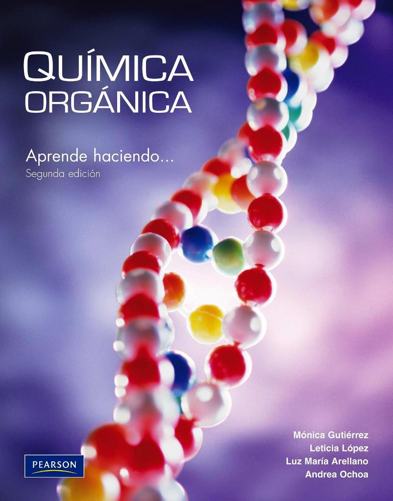 Química orgánica, 2da Edición – Mónica E. Gutiérrez Franco
