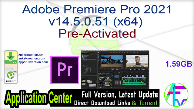 Adobe Premiere Pro 2021 v14.5.0.51 (x64) Pre-Activated