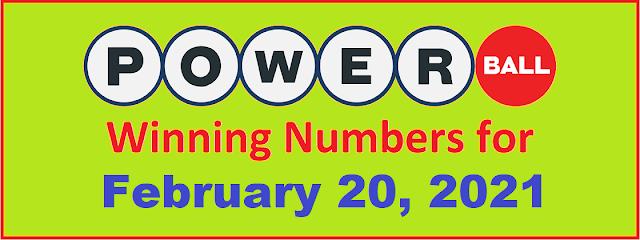 PowerBall Winning Numbers for Saturday, February 20, 2021