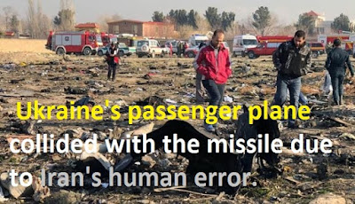 Ukraine's passenger plane collided with the missile due to Iran's human error.