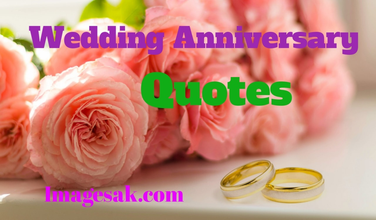 Wedding Anniversary Quotes - Images A K - All Quotes Are ...