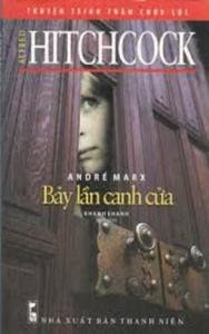 Bảy Lần Canh Cửa - Alfred Hitchcock, André Marx