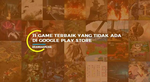 game terbaik yang tidak ada di google play store