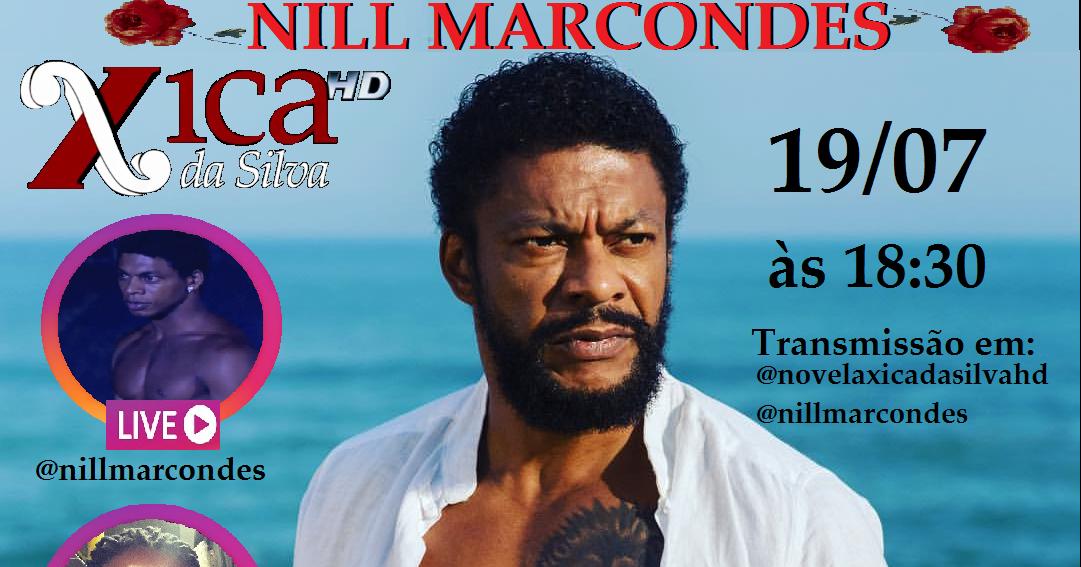 Novela Xica da Silva HD: Live com Nill Marcondes (Mambenfe ...