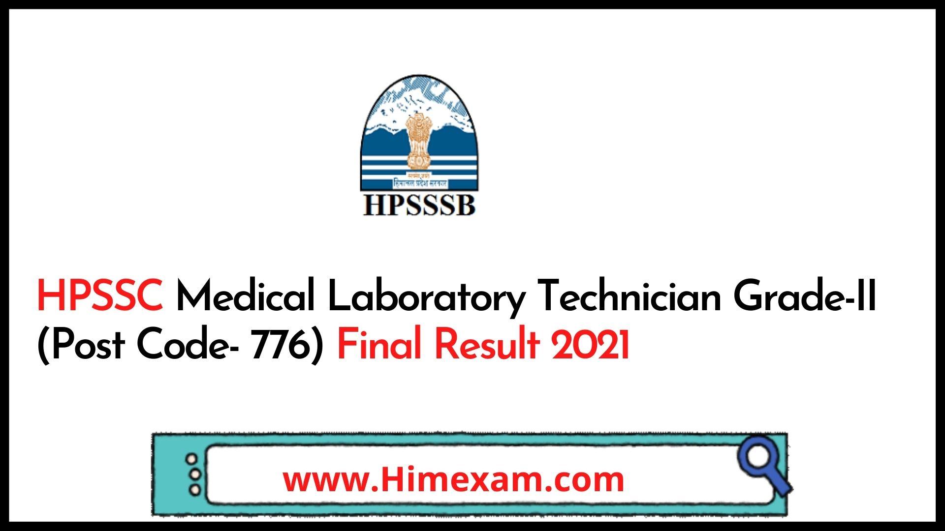 HPSSC Medical Laboratory Technician Grade-II (Post Code- 776) Final Result 2021