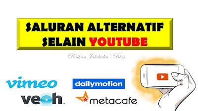 Saluran Alternatif Untuk Share Video Selain Youtube