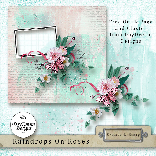 DayDreamDesigns, Raindrops On Roses FREEbies