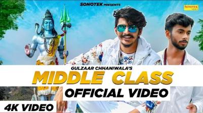 Middle Class Lyrics | Gulzaar Chhaniwala | Latest song 2019