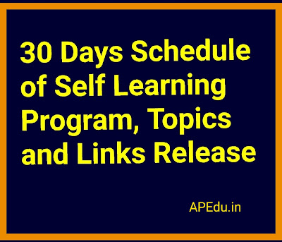 30 Days Schedule of Self Learning Program, Topics and Links Release