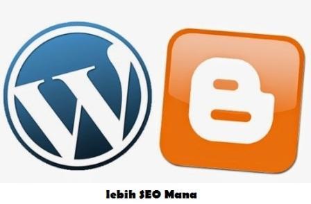 Lebih Seo Mana Platfrom Blogger dengan WordPress ?