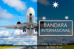 Pentingnya Membiasakan Diri Dengan Bandara Internasional Ketika Berpergian Ke Luar Negeri