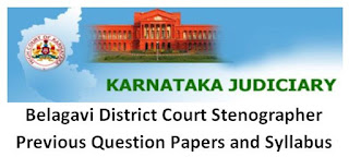 Belagavi District Court Stenographer Previous Question Papers and Syllabus PDF 2020