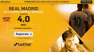 betfair supercuota 4 Real Madrid se clasifica ante Napoles champions 7 marzo