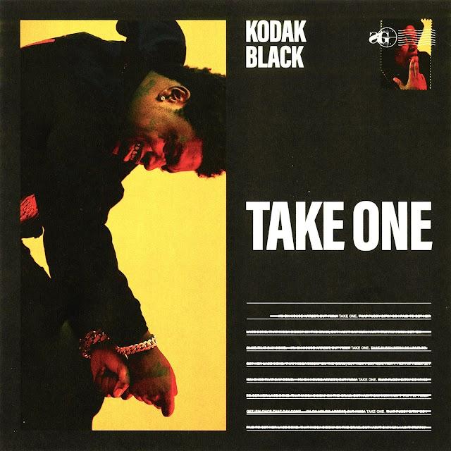 Music: Kodak Black – Take One
