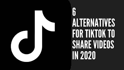 6 Alternatives for TikTok to Share Videos in 2020