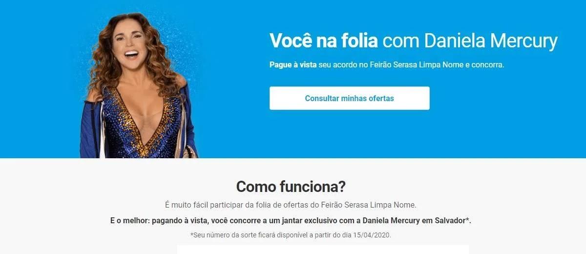 Promoção Serasa 2020 Jantar Daniela Mercury Salvador - Feirão Limpa Nome
