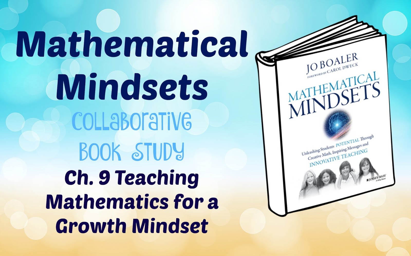 Pam\'s Place~Teach.Inspire.Learn: Mathematical Mindsets: Chpt. 9