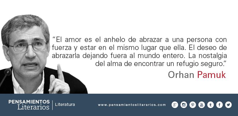 Pensamientos Literarios Orhan Pamuk Sobre El Amor