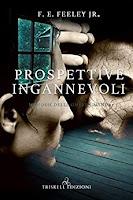 Prospettive Ingannevoli F. E. Feeley