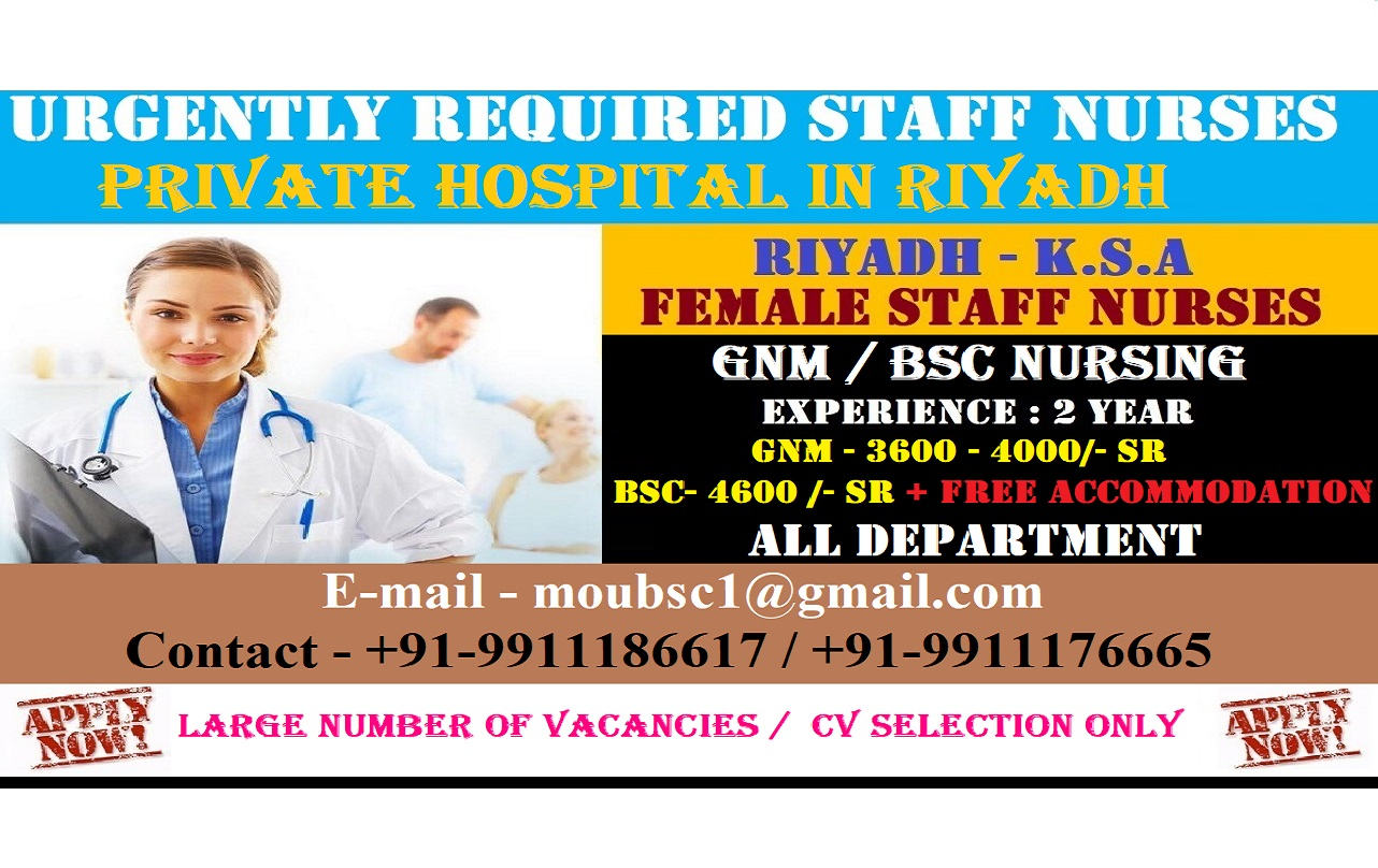 URGENTLY REQUIRED STAFF NURSES FOR A WELL REPUTED PRIVATE HOSPITAL IN RIYADH