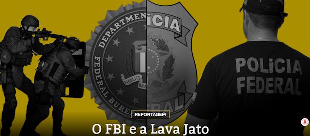 VAZA JATO - O FBI e a Lava Jato