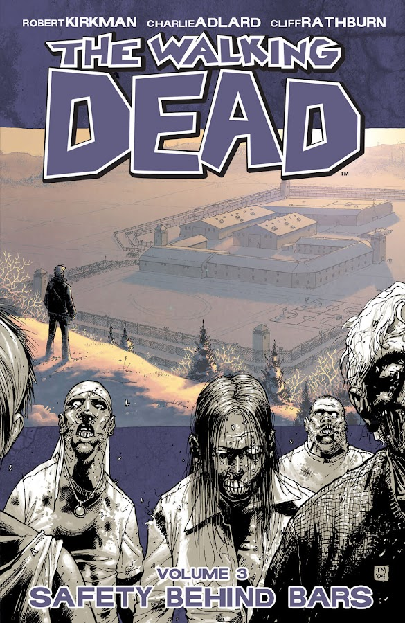 the walking dead safety behind bars image comics robert kirkman tony moore twd season 3