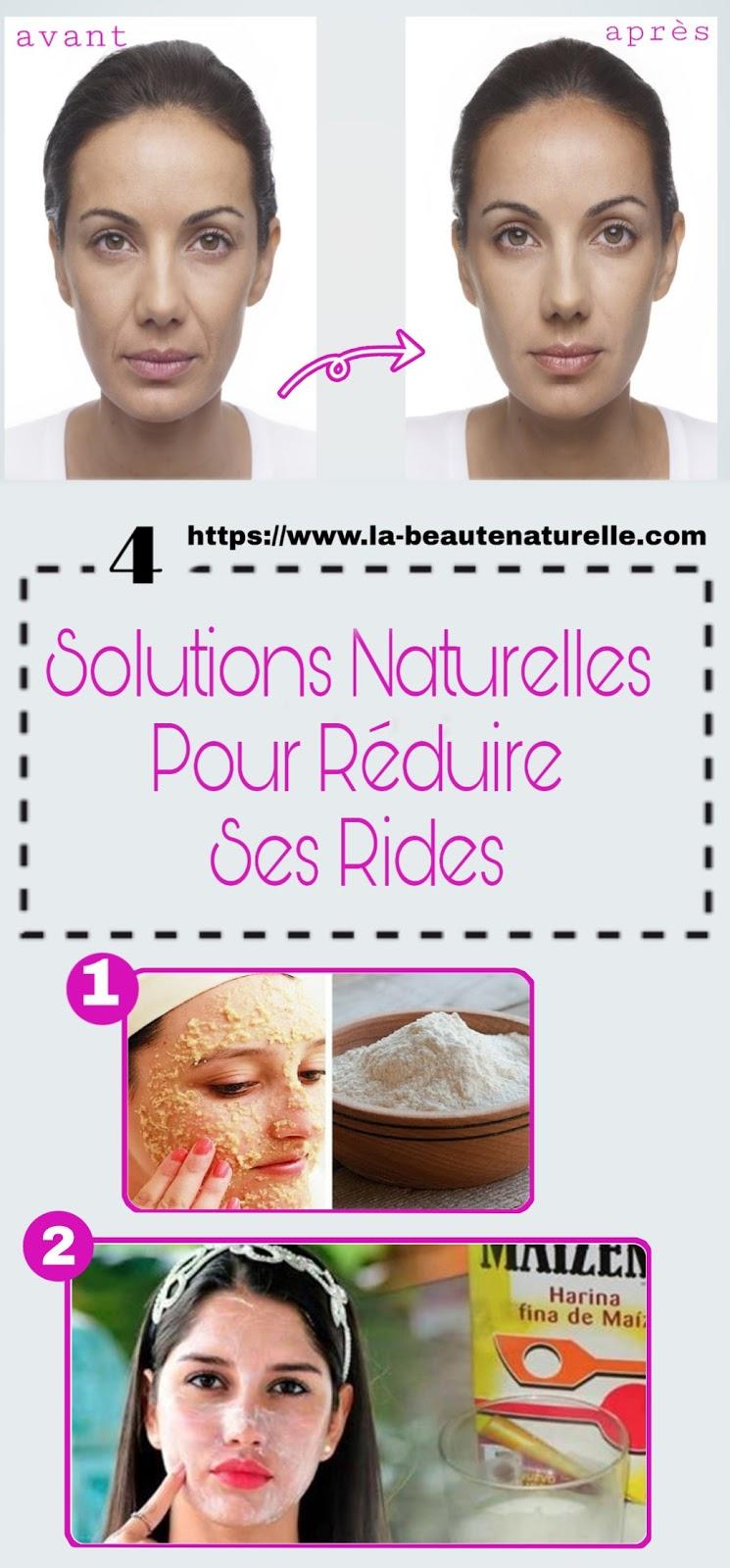 4 Solutions Naturelles Pour Réduire Ses Rides