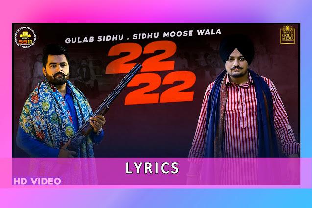 22 22-Bai Bai Song Lyrics , Translation And Karaoke By Gulab Sidhu And Sidhu Moose Wala