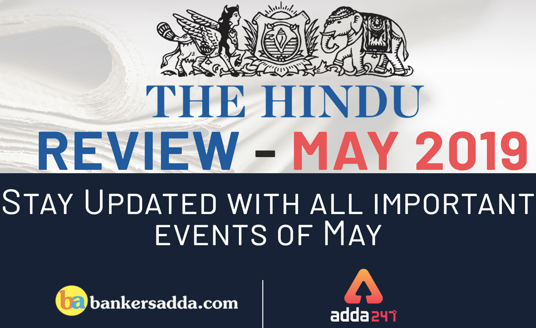 Current Affairs May 2019 PDF: The Hindu Review