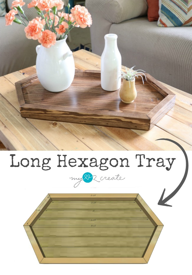 Long Hexagon Tray Plans, build your own unique decorative tray for your home, MyLove2Create