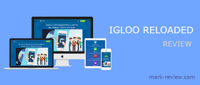 igloo reloaded review