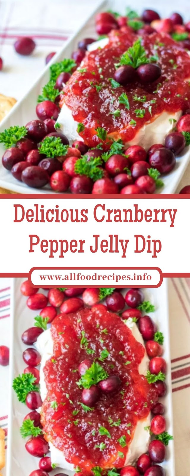 Delicious Cranberry Pepper Jelly Dip