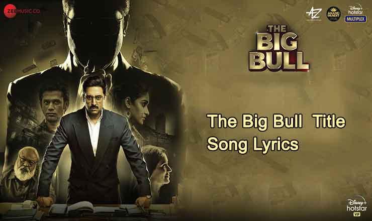The Big Bull Lyrics in Hindi