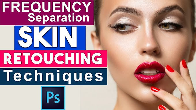 Best Photo Retouching Techniques Photoshop Tutorial | Frequency Separation Skin Retouching