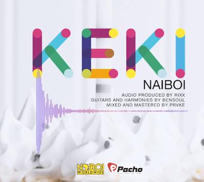 Audio:Naiboi-Keki:Download