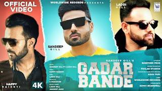 Gadar Bande Lyrics Sandeep Gill ft Laddi Gill