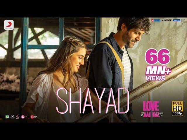 Shayad Lyrics - Love Aaj Kal | Kartik | Sara