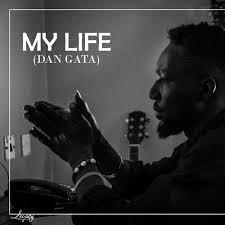 DOWNLOAD MP3: My Life (Dan Gata) - El Nelly Ft Yerimz (Prod. By Jehu)
