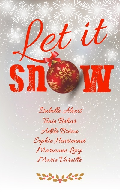Let it snow : laissez vous emporter par la magie de noël !